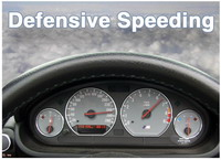 Defensive Speeding